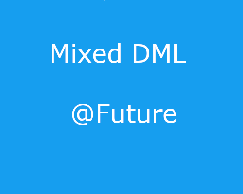 Mixed DML